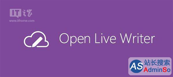 更名Open Live Writer 微软终开源Windows Live Writer