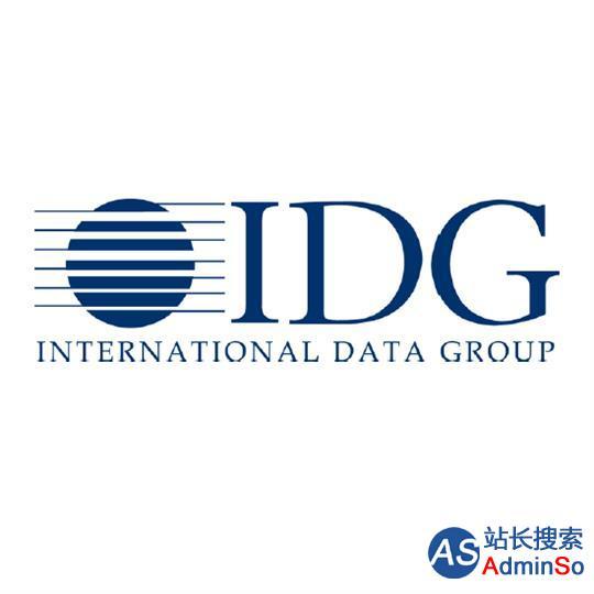 两个IDG并非父子 中国泛海联手IDG资本拿下美国IDG