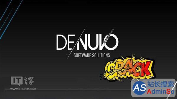 破解小组疯狂反击 游戏加密Denuvo再遇尴尬